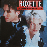 Roxette - It Must Have Been Love piano sheet music