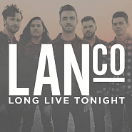 LANCO - Long Live Tonight piano sheet music