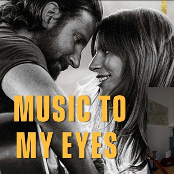 Lady Gaga, Bradley Cooper - Music To My Eyes piano sheet music