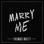 Thomas Rhett - Marry Me piano sheet music