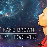 Kane Brown - Live Forever piano sheet music