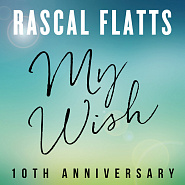 Rascal Flatts - My Wish piano sheet music