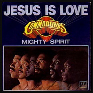 Commodores - Jesus Is Love piano sheet music