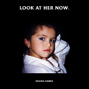 Selena Gomez - Look At Her Now piano sheet music