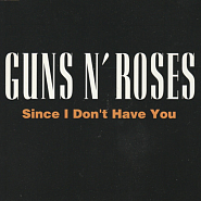 Guns N' Roses - Since I Don't Have You piano sheet music