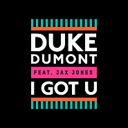 Duke Dumont and etc - I Got U piano sheet music