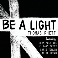 Thomas Rhett and etc - Be a Light piano sheet music
