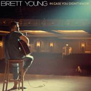 Brett Young - In Case You Didn't Know piano sheet music