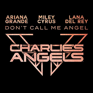 Lana Del Rey and etc - Don't Call Me Angel (Charlie's Angels OST) piano sheet music