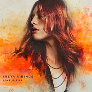 Freya Ridings - Love Is Fire piano sheet music