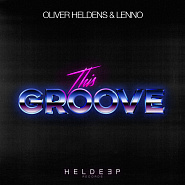 Oliver Heldens and etc - This Groove piano sheet music
