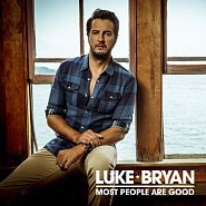 Luke Bryan - Most People Are Good piano sheet music