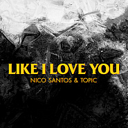 Nico Santos and etc - Like I Love You piano sheet music