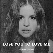 Selena Gomez - Lose You To Love Me piano sheet music