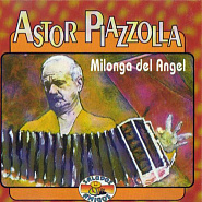 Astor Piazzolla - Milonga Del Angel piano sheet music