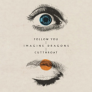 Imagine Dragons - Follow You piano sheet music