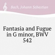 Johann Sebastian Bach - Фантазия и фуга соль минор (BWV 542) piano sheet music
