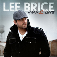 Lee Brice - Hard To Love piano sheet music