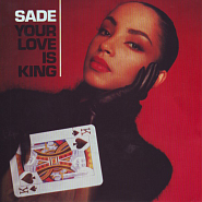 Sade - Your Love Is King piano sheet music