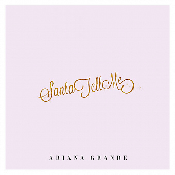 Ariana Grande - Santa Tell Me piano sheet music