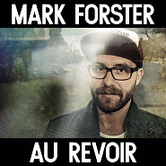 Mark Forster and etc - Au Revoir piano sheet music