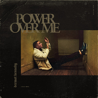 Dermot Kennedy - Power Over Me piano sheet music