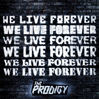 The Prodigy - We Live Forever piano sheet music
