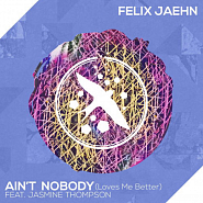 Felix Jaehn and etc - Ain't Nobody (Loves Me Better) piano sheet music