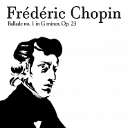 Frederic Chopin - Ballade No. 1 in G minor, Op 23 piano sheet music