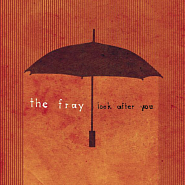 The Fray - Look After You piano sheet music