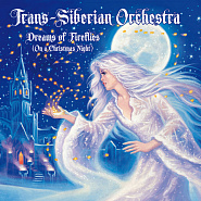 Trans-Siberian Orchestra - Dreams of Fireflies (On A Christmas Night) piano sheet music