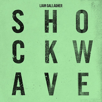 Liam Gallagher - Shockwave piano sheet music