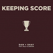 Dan + Shay and etc - Keeping Score piano sheet music