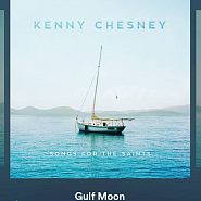 Kenny Chesney - Gulf Moon piano sheet music