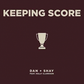 Dan + Shay, Kelly Clarkson - Keeping Score piano sheet music