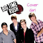 Big Time Rush - Cover Girl piano sheet music