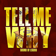 Sound Of Legend - Tell Me Why piano sheet music