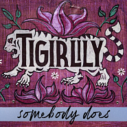 Tigirlily - Somebody Does piano sheet music