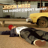 Jason Mraz - The Remedy (I Won't Worry) piano sheet music