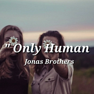 Jonas Brothers - Only Human piano sheet music