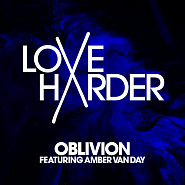 Love Harder and etc - Oblivion piano sheet music