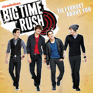 Big Time Rush - Til I Forget About You piano sheet music