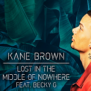 Kane Brown and etc - Lost in the Middle of Nowhere piano sheet music