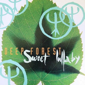 Deep Forest - Sweet Lullaby piano sheet music