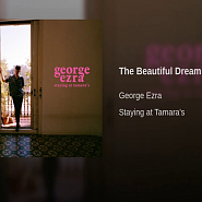 George Ezra - The Beautiful Dream piano sheet music