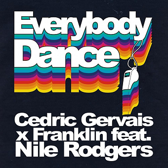 Cedric Gervais, Franklin, Nile Rodgers - Everybody Dance piano sheet music