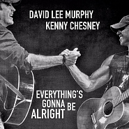 Kenny Chesney and etc - Everything's Gonna Be Alright piano sheet music