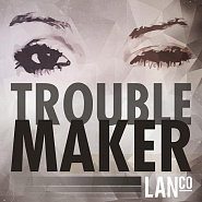 LANCO - Trouble Maker piano sheet music