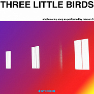 Maroon 5 - Three Little Birds piano sheet music