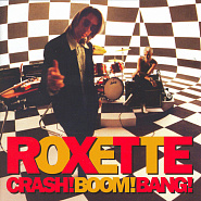 Roxette - Crash! Boom! Bang! piano sheet music